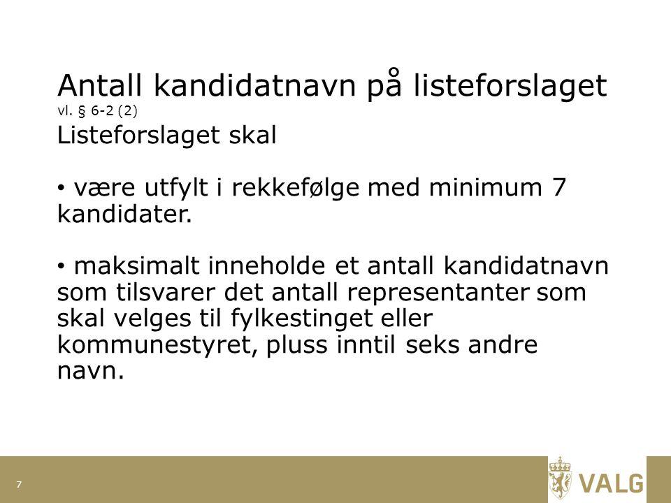 Antall kandidatnavn på listeforslaget vl.