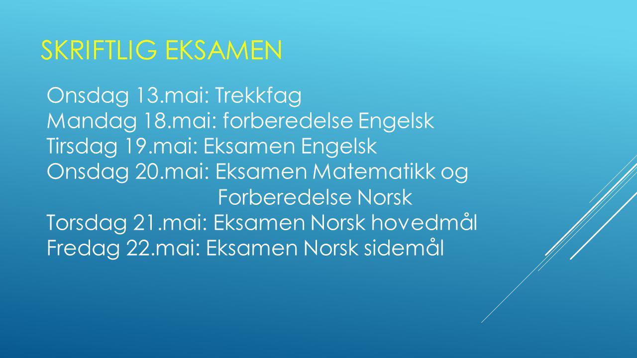 MUNTLIG EKSAMEN Kannik skole har muntlig eksamen fredag 5.juni og fredag 12.juni.