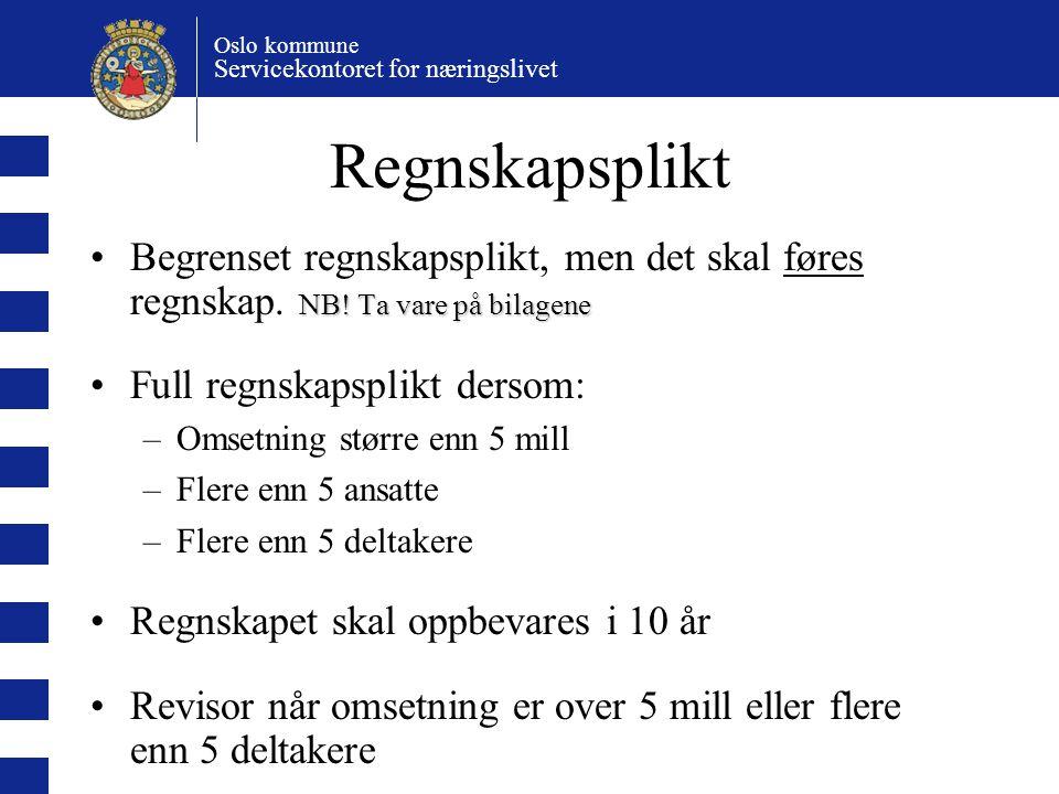 Oslo kommune Servicekontoret for næringslivet Regnskapsplikt NB.