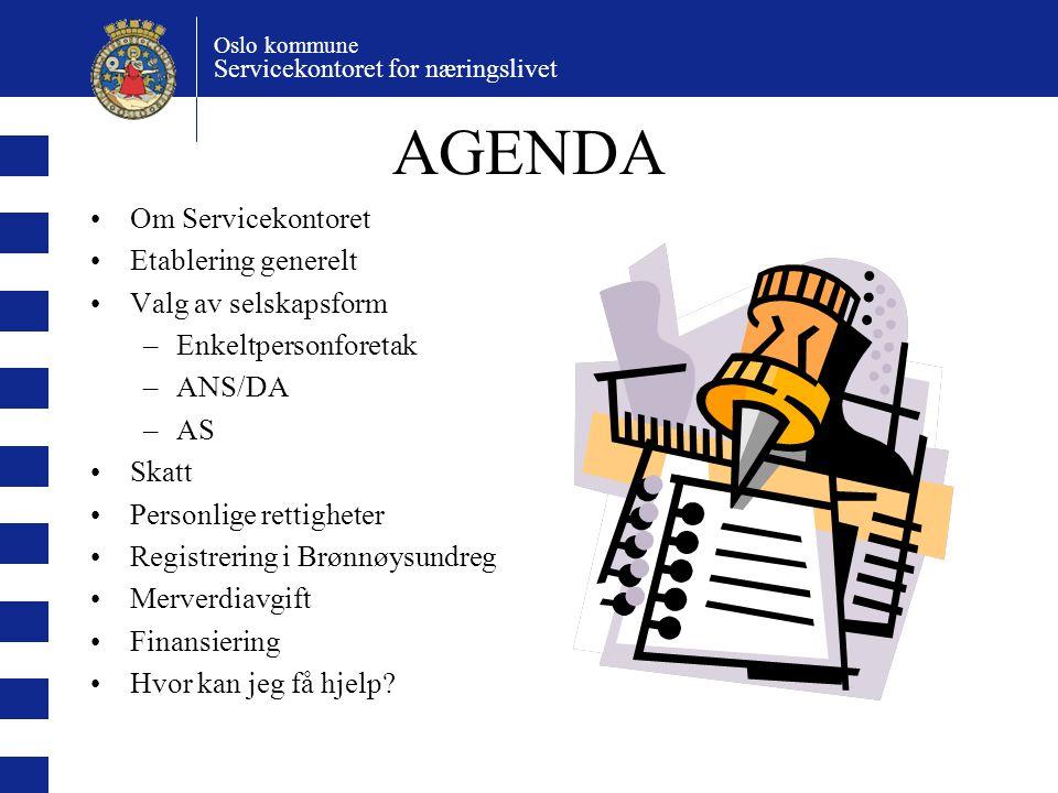 Oslo kommune Servicekontoret for næringslivet Etablererstipend Økonomisk tilskudd til planlegging og etablering av egen virksomhet.
