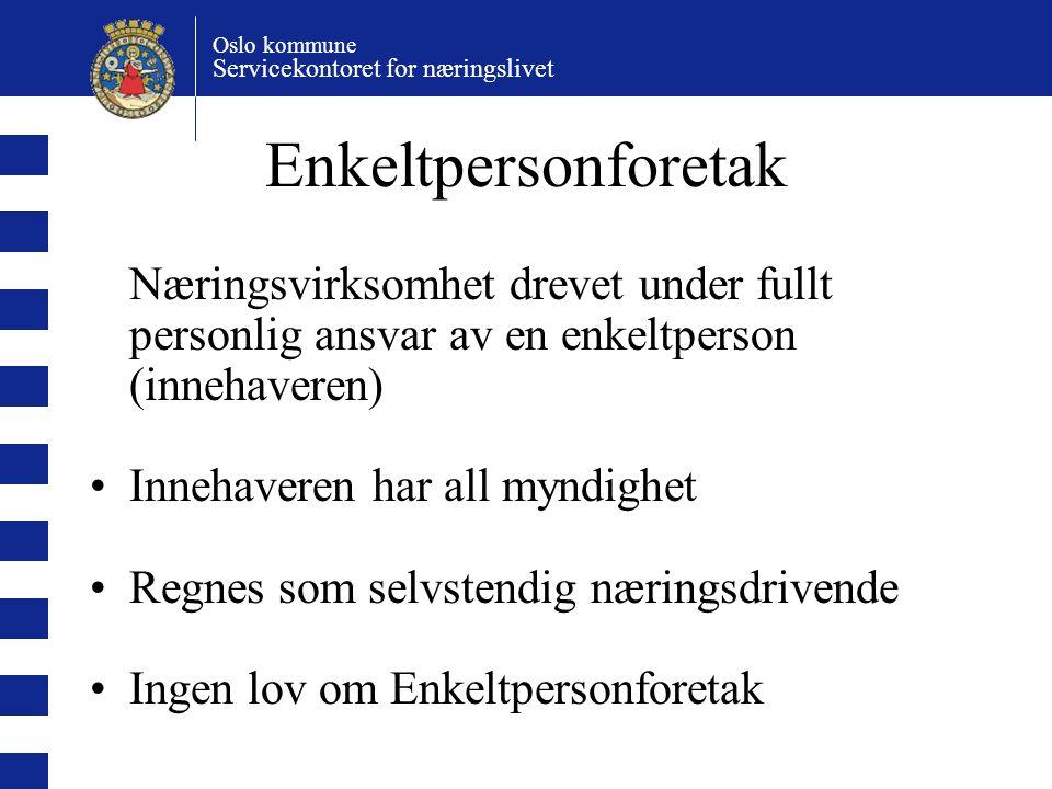 Oslo kommune Servicekontoret for næringslivet Spesialrådgivning Bedrifter i utviklings- og etablererfasen Behov for rådgivningsbistand til prosjekter der veiledningstjenesten ikke selv er kvalifisert.