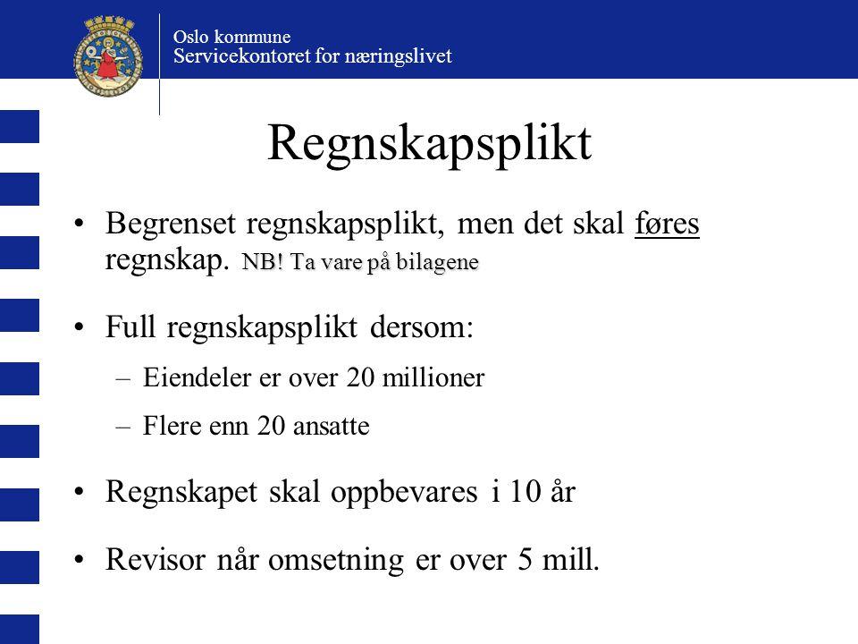 Oslo kommune Servicekontoret for næringslivet Generalforsamling Selskapets øverste organ Alle aksjonærene har møterett Hovedregel: 1 aksje = 1 stemme (A aksje) Godkjenner årsregnskap, årsberetning m.m.