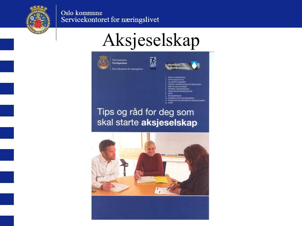 Oslo kommune Servicekontoret for næringslivet Aksjeselskap