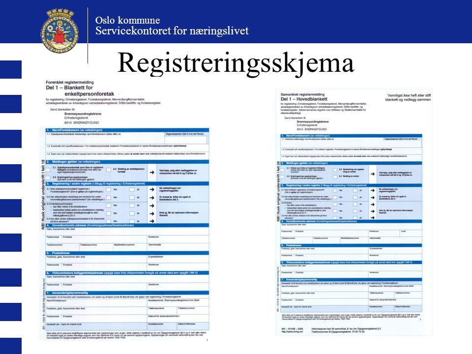 Oslo kommune Servicekontoret for næringslivet Registreringsskjema