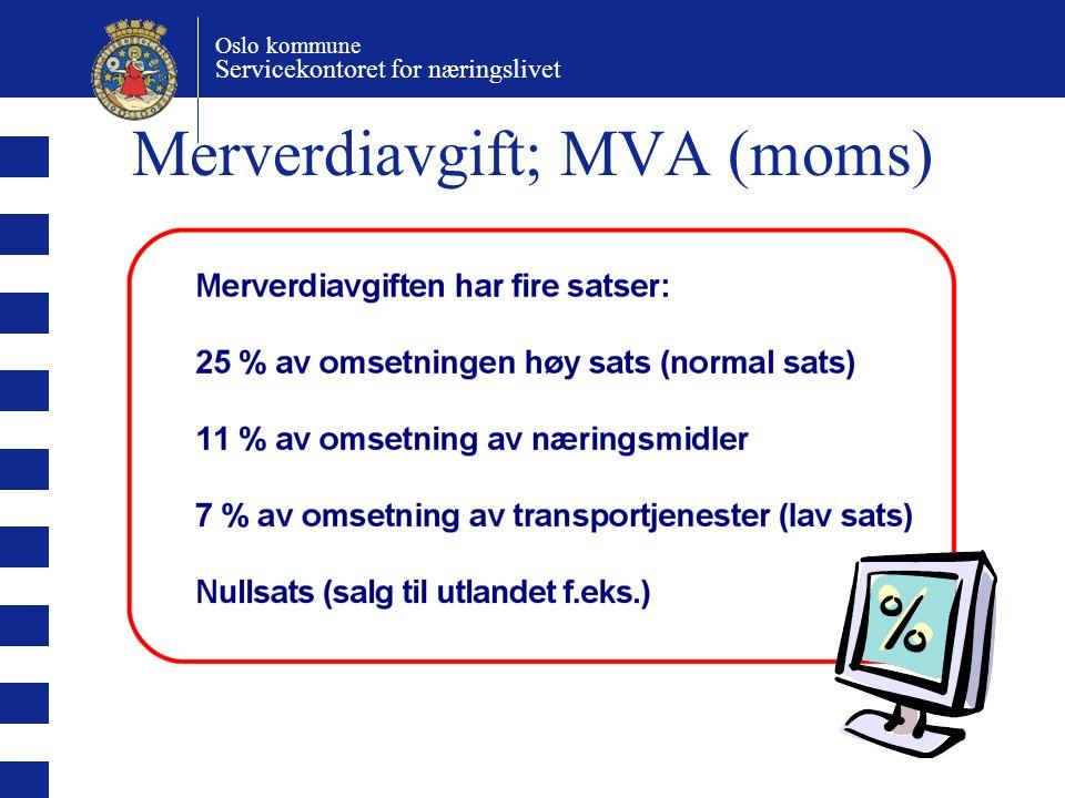 Oslo kommune Servicekontoret for næringslivet Merverdiavgift; MVA (moms)
