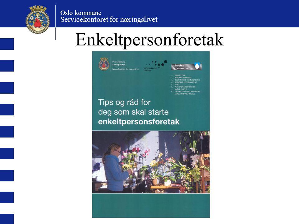 Oslo kommune Servicekontoret for næringslivet Aksjeselskap (AS) Eierne (aksjonærene) har begrenset ansvar for selskapets forpliktelser.