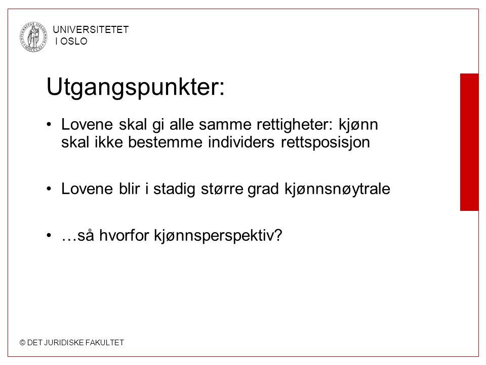 © DET JURIDISKE FAKULTET UNIVERSITETET I OSLO Diskrimineringsforbud i norsk rett (forts.): EF-/EØS-rett Amsterdamtraktaten: –Art 2: EFs oppgaver, bl.a.