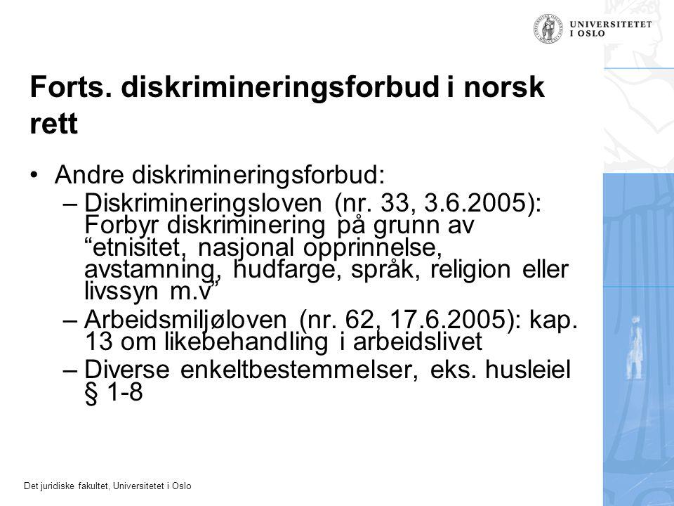 Det juridiske fakultet, Universitetet i Oslo Forts.