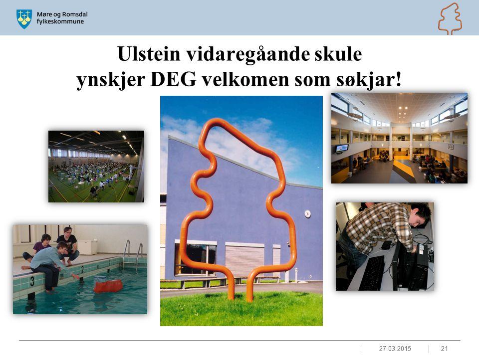 Ulstein vidaregåande skule ynskjer DEG velkomen som søkjar! 27.03.201521
