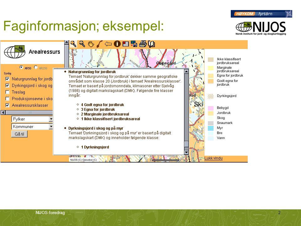 NIJOS-foredrag2 Faginformasjon; eksempel: