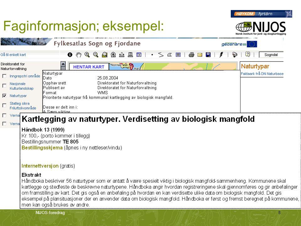 NIJOS-foredrag9 Forslag til struktur: Produkttype Format Målgruppe