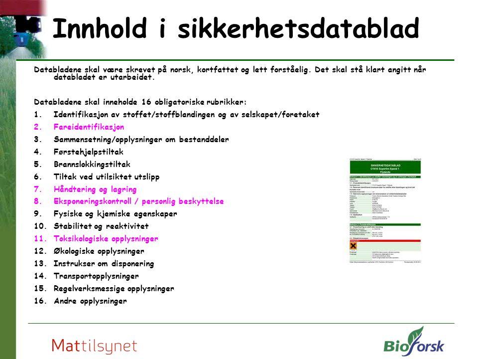 Databladene skal være skrevet på norsk, kortfattet og lett forståelig. Det skal stå klart angitt når databladet er utarbeidet. Databladene skal inneho