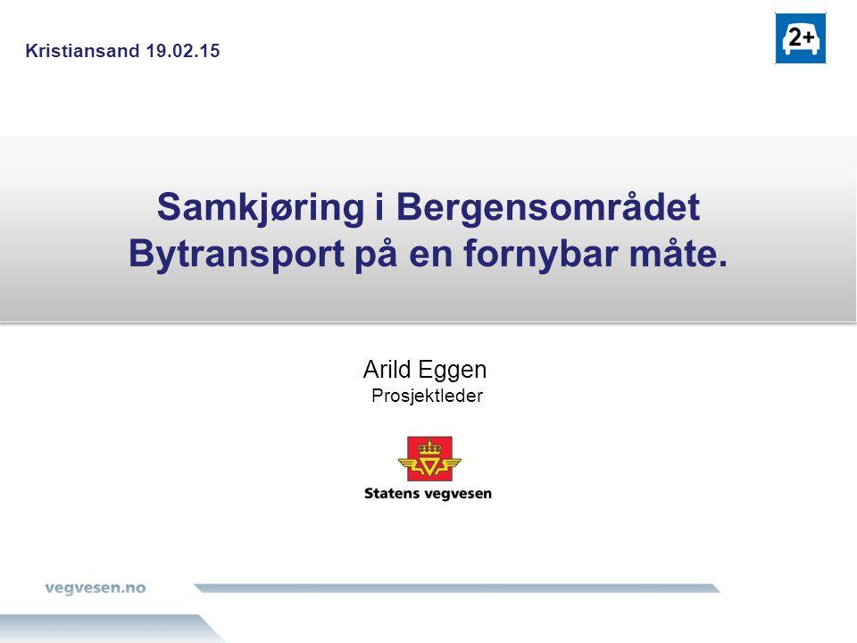 Gangen videre Målet er: Spontan samkjøring med bil, buss/bane og taxi skal etter planen åpnes som storskalaløsning for Bergensområdet våren 2015.