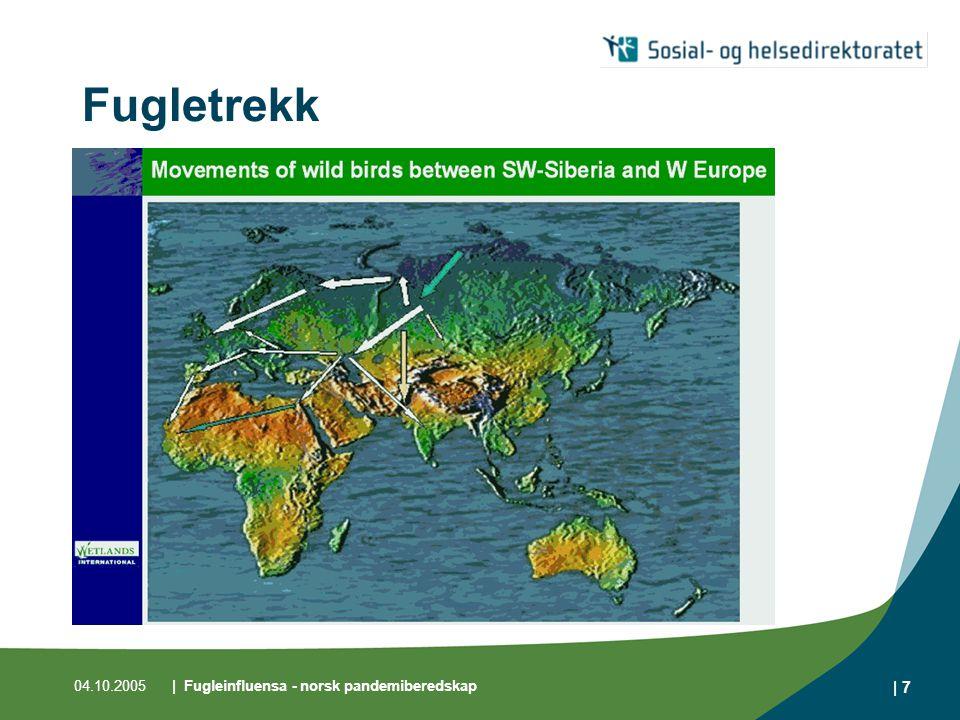 04.10.2005| Fugleinfluensa - norsk pandemiberedskap | 8 Tilfeller av fugleinfluensa i mennesker Oppdatert pr 29.