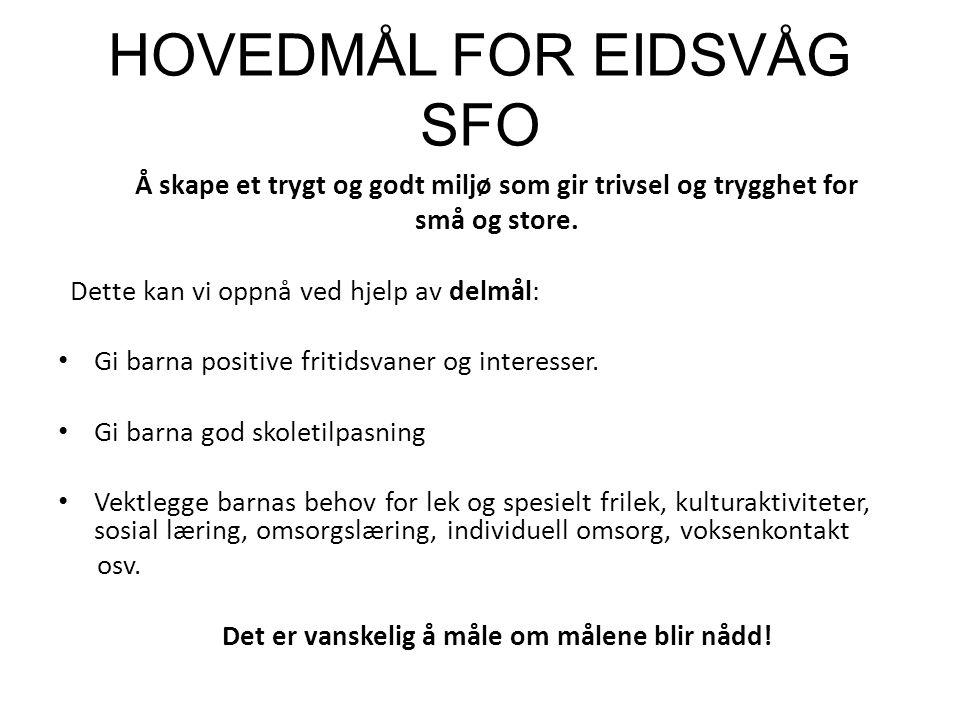 https://www.bergen.kommune.no/ – Skole og utdanning – SFO-plass – Lover og retningslinjer Hjemmesiden til Eidsvåg skole