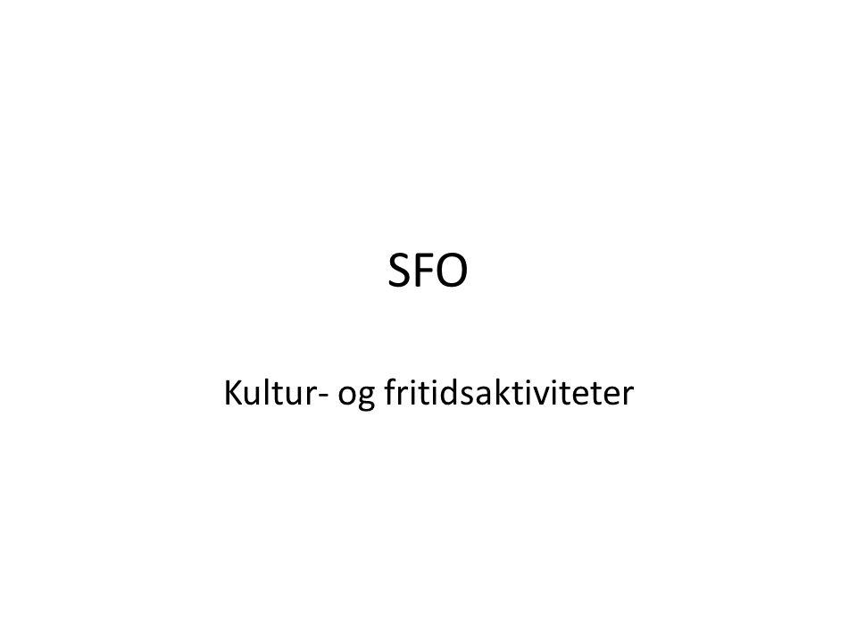 SFO Kultur- og fritidsaktiviteter