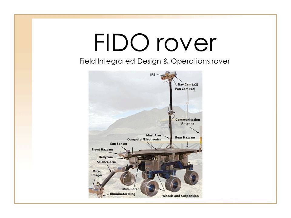 FIDO rover Field Integrated Design & Operations rover