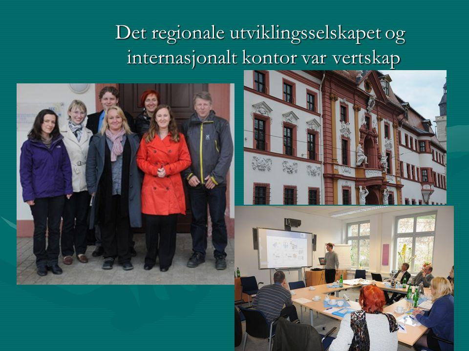 Det regionale utviklingsselskapet og internasjonalt kontor var vertskap