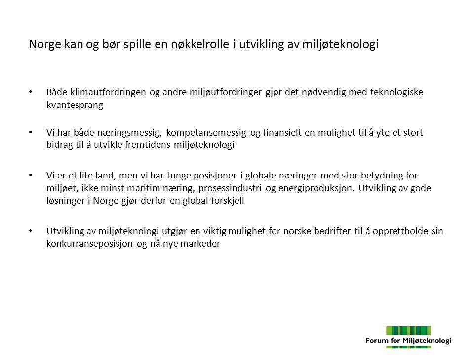 Norge kan og bør spille en nøkkelrolle i utvikling av miljøteknologi Både klimautfordringen og andre miljøutfordringer gjør det nødvendig med teknolog