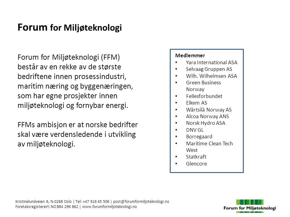 Forum for Miljøteknologi Forum for Miljøteknologi (FFM) består av en rekke av de største bedriftene innen prosessindustri, maritim næring og byggenæringen, som har egne prosjekter innen miljøteknologi og fornybar energi.