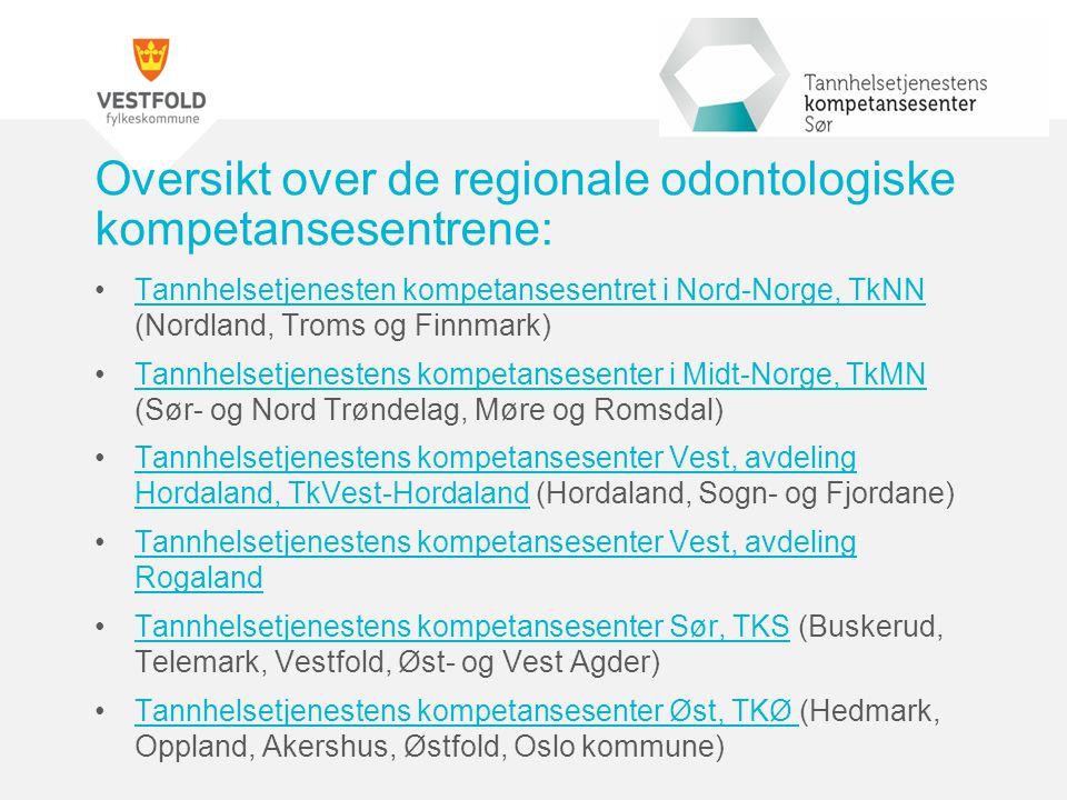 Tannhelsetjenesten kompetansesentret i Nord-Norge, TkNN (Nordland, Troms og Finnmark)Tannhelsetjenesten kompetansesentret i Nord-Norge, TkNN Tannhelse