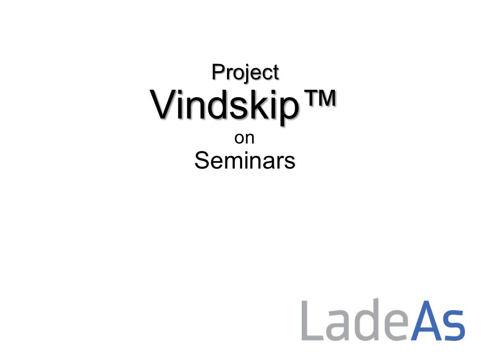 Project Vindskip™ presented for the first time at NorShipping 2013