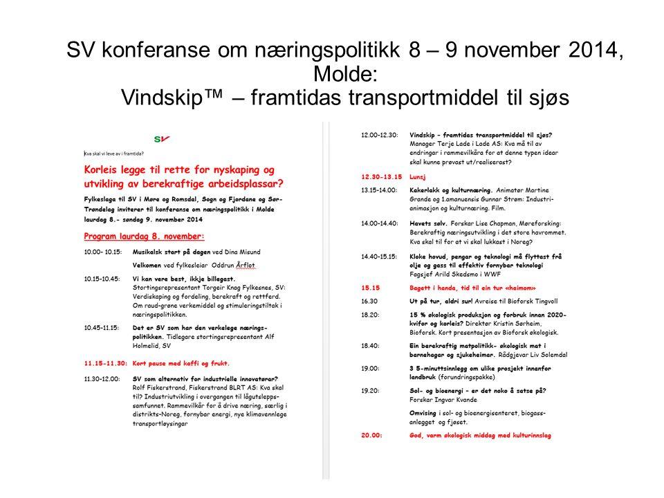Energy Efficiency in Ships,11-12 November, London: Innovation in action: Case Study from Vindskip™