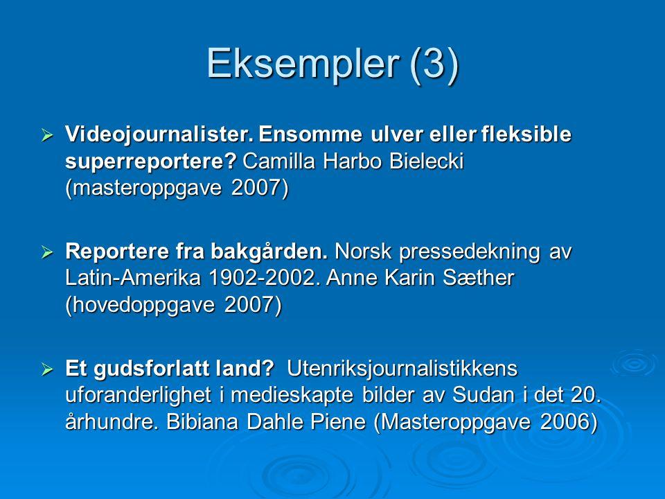 Eksempler (4)  Den norske militære godteposen.