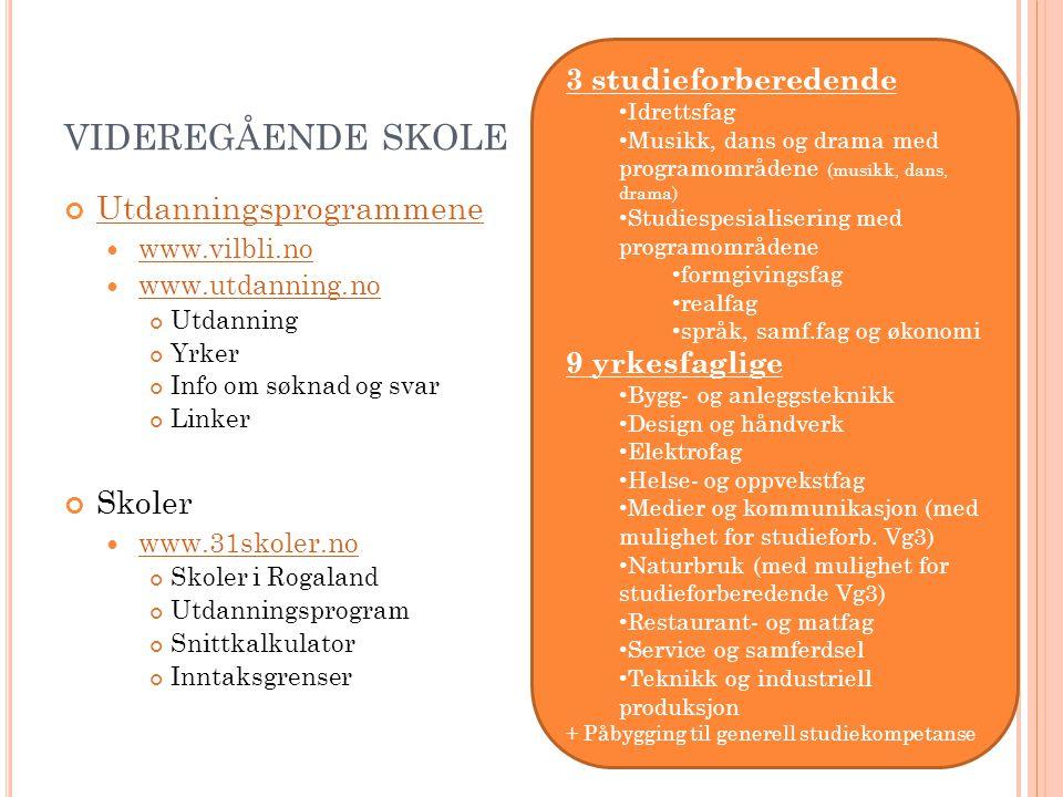 D ET STORE VALGET www.you-portalen.no Å bli klar til velge utdanningsprogram på videregående skole er en arbeidsom og tidkrevende prosess.