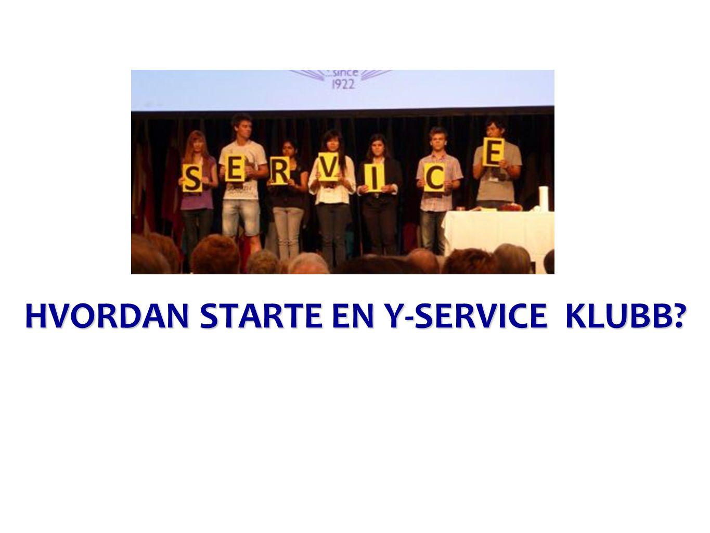 HVORDAN STARTE EN Y-SERVICE KLUBB