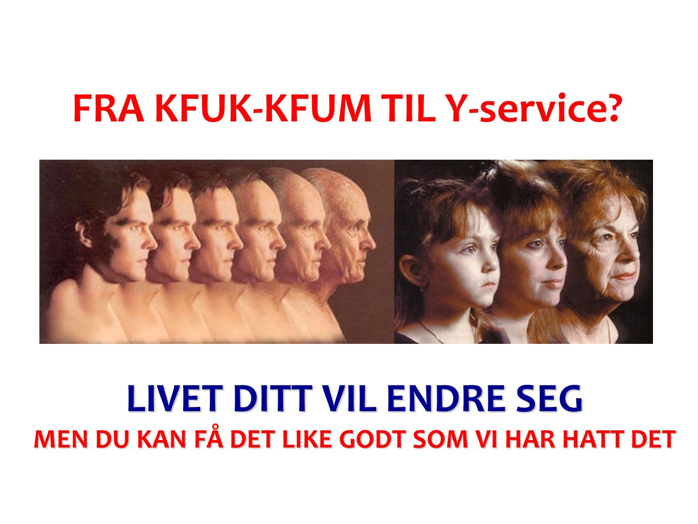 FRA KFUK-KFUM TIL Y-service.