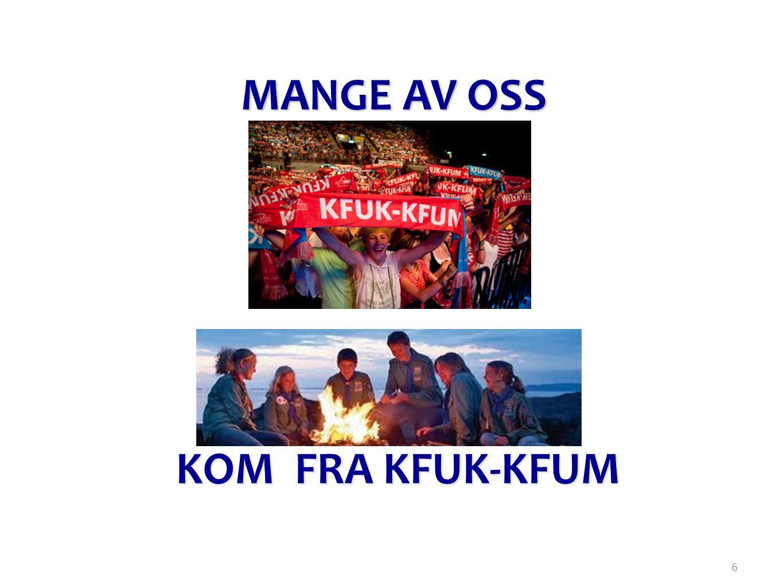 6 MANGE AV OSS KOM FRA KFUK-KFUM