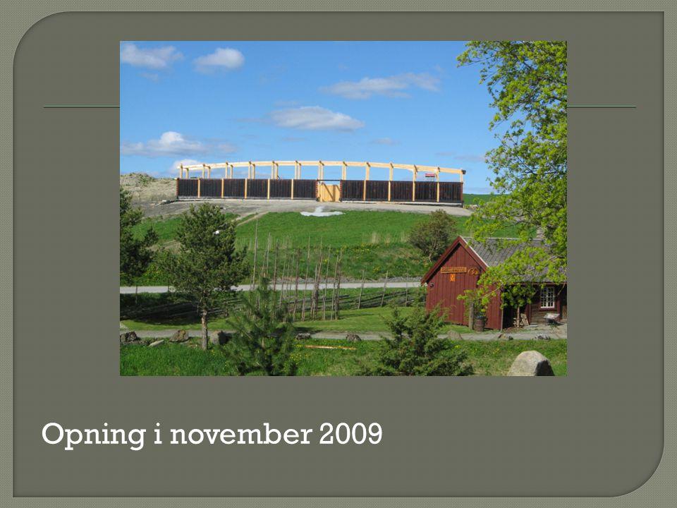 Opning i november 2009