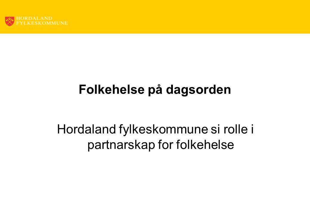 Resept for et sunnere Norge fylkeskommunen skal ha ei sentral rolle i folkehelsearbeidet gjennom ansvaret for regional planlegging, som regional utviklar og som rettleiar overfor kommunane i kommuneplanarbeidet