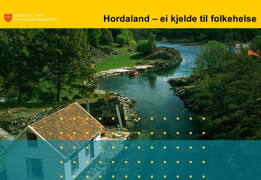 Hordaland – ei kjelde til folkehelse