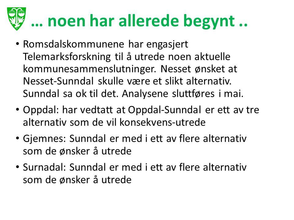 … noen har allerede begynt.. Romsdalskommunene har engasjert Telemarksforskning til å utrede noen aktuelle kommunesammenslutninger. Nesset ønsket at N