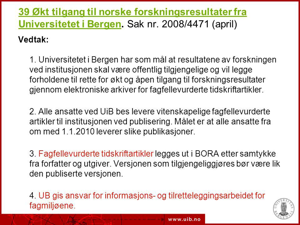 OA-publisering OA-tidsskrift –BioMed CentralBioMed Central –Public Library of SciencePublic Library of Science –Directory of Open Access JournalsDirectory of Open Access Journals Tradisjonelle utgivere sin OA-løsning –Oxford Open, Springer Open ChoiceOxford OpenSpringer Open Choice –Hybrid, forsinket OA