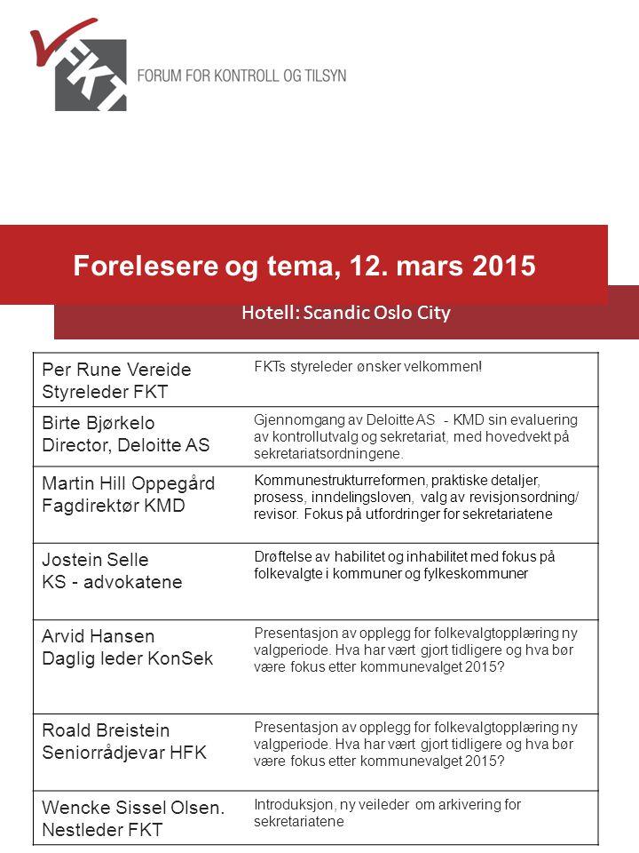 Per Rune Vereide Styreleder FKT FKTs styreleder ønsker velkommen! Birte Bjørkelo Director, Deloitte AS Gjennomgang av Deloitte AS - KMD sin evaluering