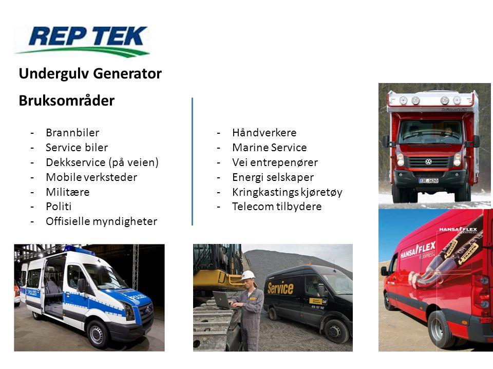 Bruksområder -Brannbiler -Service biler -Dekkservice (på veien) -Mobile verksteder -Militære -Politi -Offisielle myndigheter -Håndverkere -Marine Serv