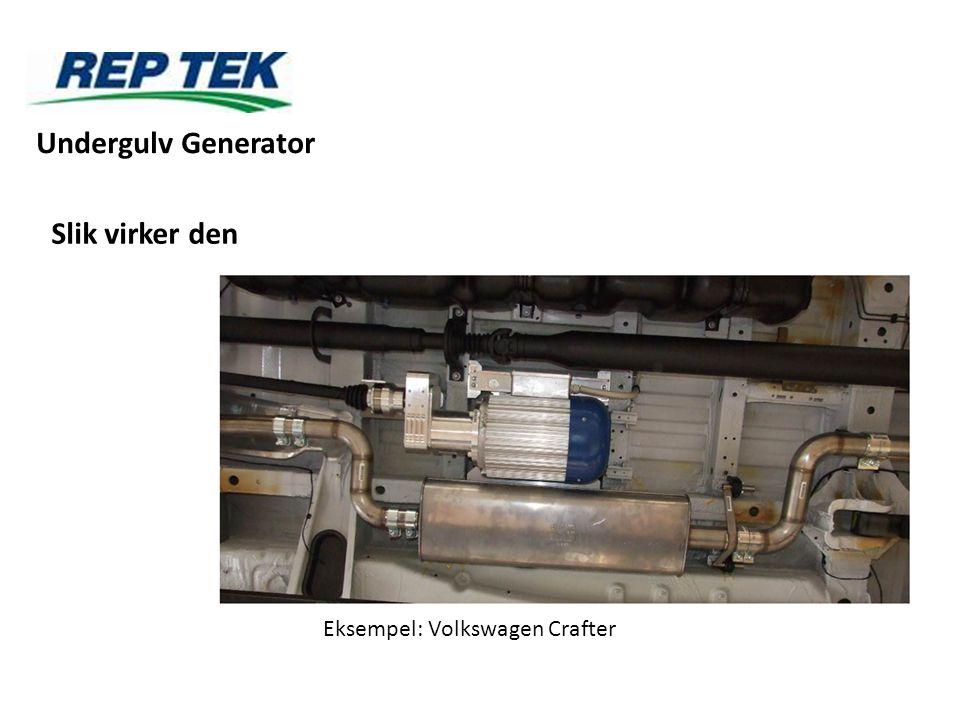 Slik virker den Eksempel: Volkswagen Crafter Undergulv Generator