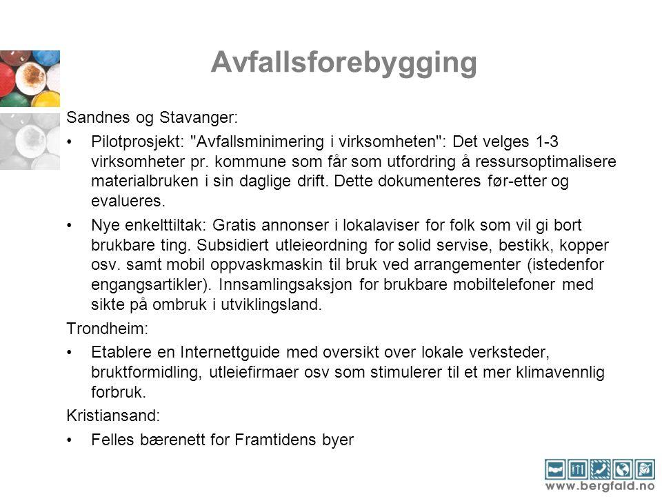 Avfallsforebygging Sandnes og Stavanger: Pilotprosjekt: Avfallsminimering i virksomheten : Det velges 1-3 virksomheter pr.