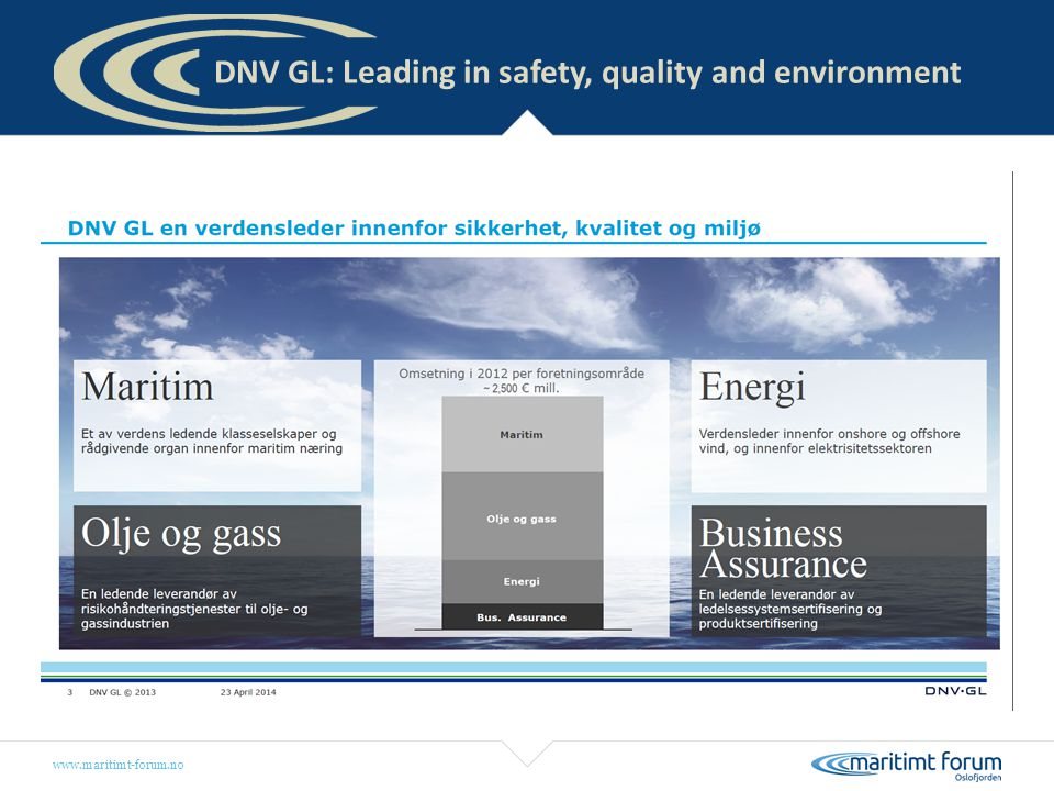 www.maritimt-forum.no DNV GL: More than 2000 in maritime in our region