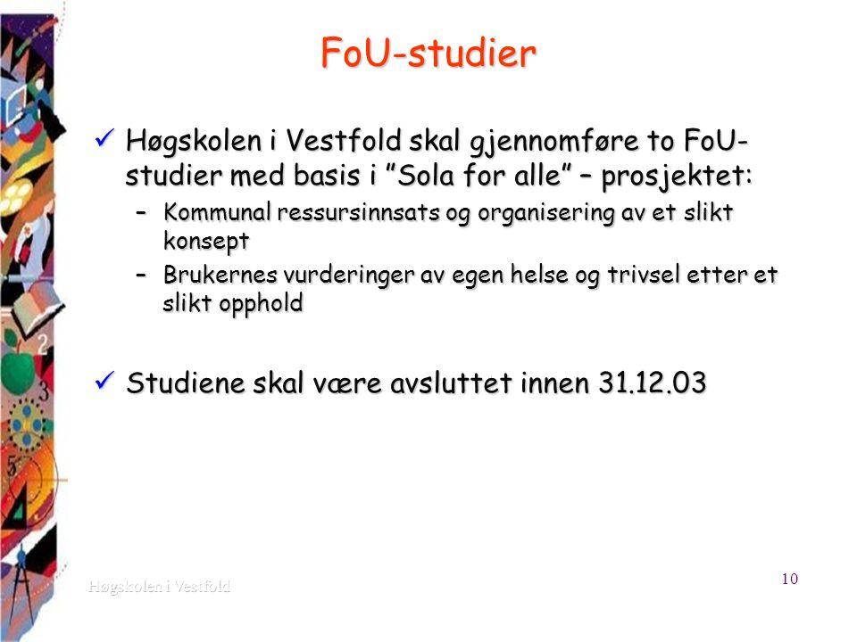 """FoU-studier Høgskolen i Vestfold skal gjennomføre to FoU- studier med basis i """"Sola for alle"""" – prosjektet: Høgskolen i Vestfold skal gjennomføre to F"""