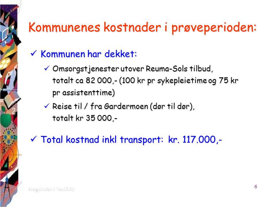 Kommunenes kostnader i prøveperioden: Kommunen har dekket: Kommunen har dekket: Omsorgstjenester utover Reuma-Sols tilbud, totalt ca 82 000,- (100 kr pr sykepleietime og 75 kr pr assistenttime) Omsorgstjenester utover Reuma-Sols tilbud, totalt ca 82 000,- (100 kr pr sykepleietime og 75 kr pr assistenttime) Reise til / fra Gardermoen (dør til dør), totalt kr 35 000,- Reise til / fra Gardermoen (dør til dør), totalt kr 35 000,- Total kostnad inkl transport: kr.