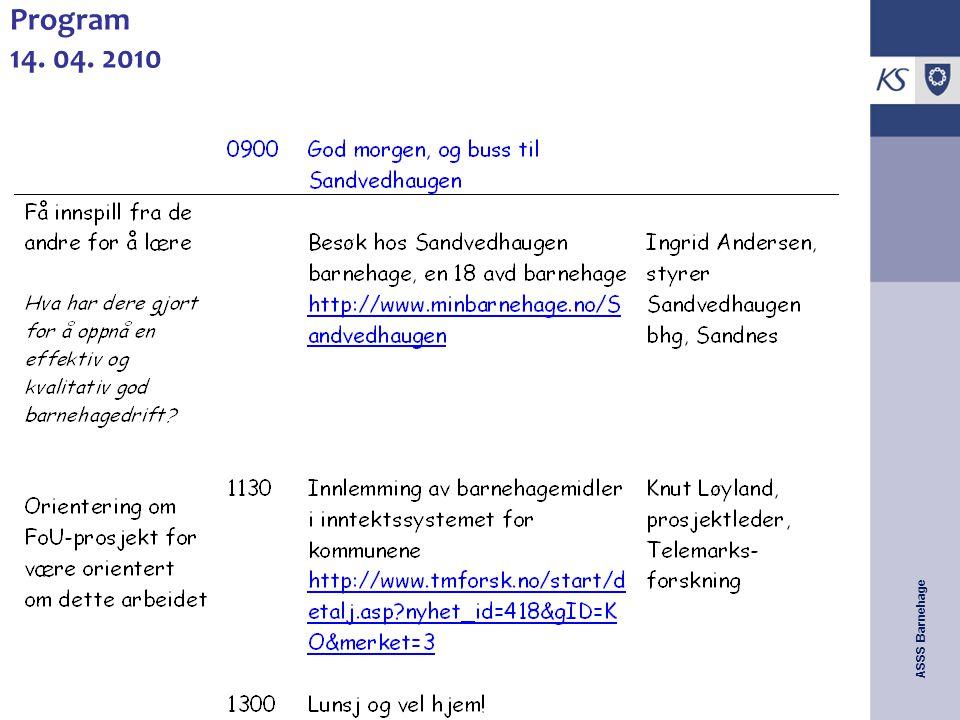 ASSS Barnehage Program 14. 04. 2010