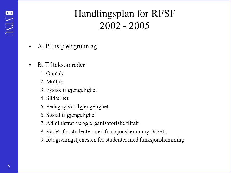 5 Handlingsplan for RFSF 2002 - 2005 A. Prinsipielt grunnlag B.