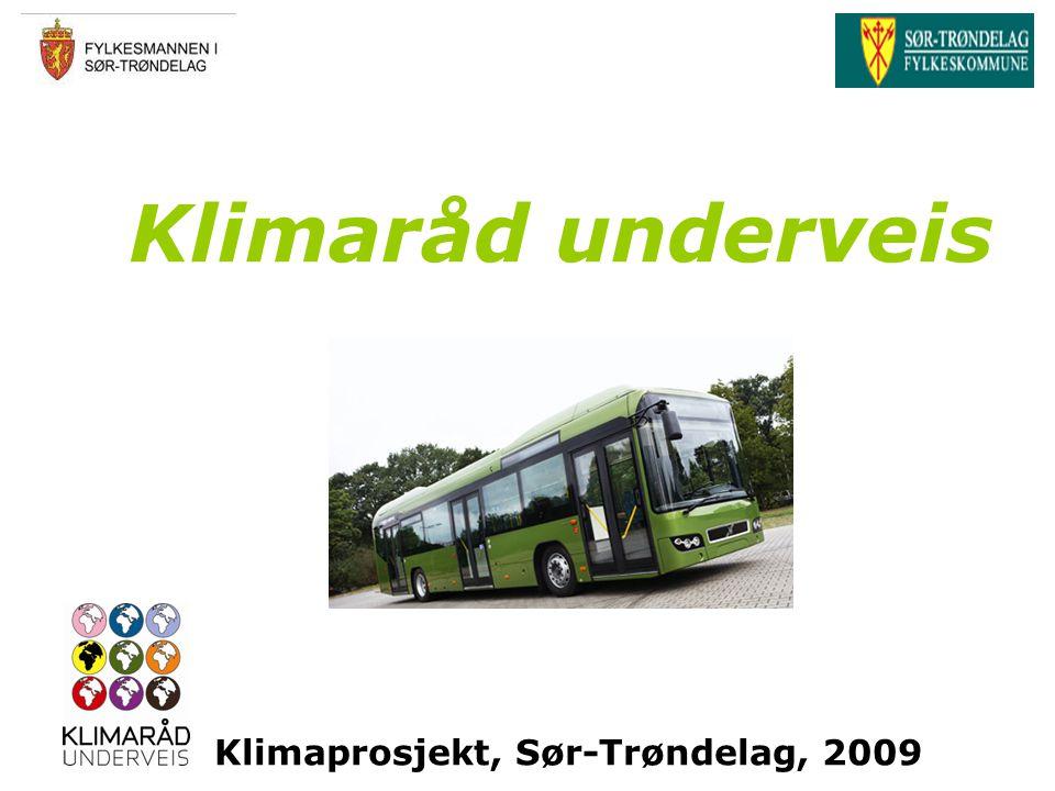 Klimaråd underveis Klimaprosjekt, Sør-Trøndelag, 2009