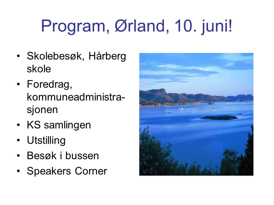 Program, Ørland, 10. juni.
