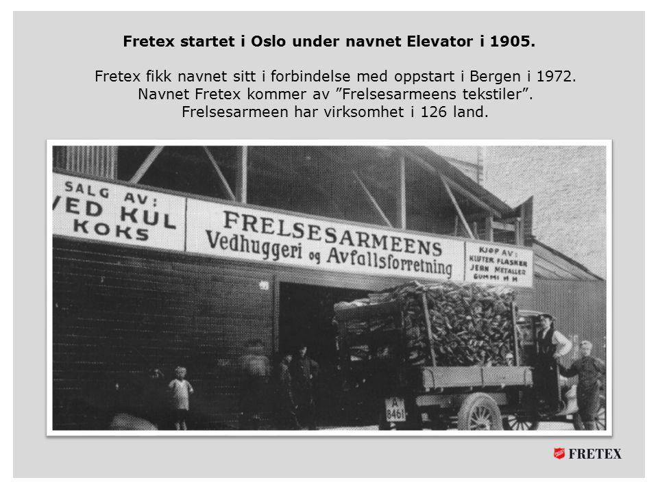 """Fretex startet i Oslo under navnet Elevator i 1905. Fretex fikk navnet sitt i forbindelse med oppstart i Bergen i 1972. Navnet Fretex kommer av """"Frels"""