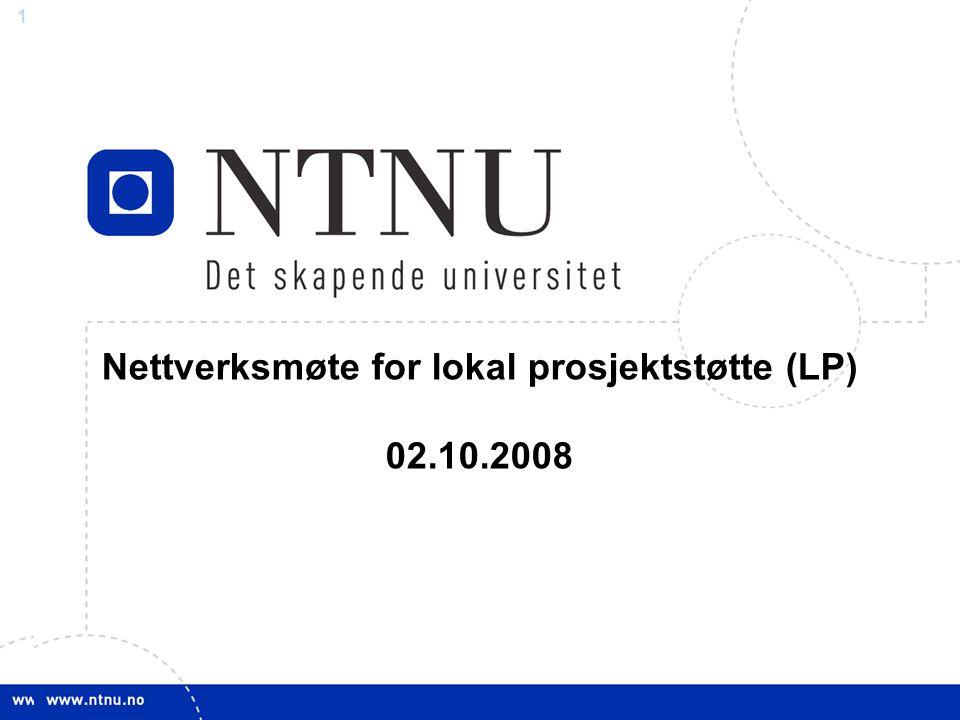 11 Nettverksmøte for lokal prosjektstøtte (LP) 02.10.2008